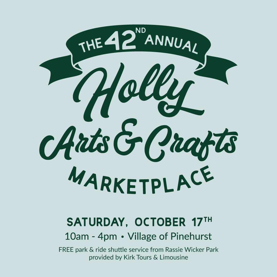 Holly Arts & Crafts Marketplace @ Village of Pinehurst